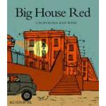 Big House Red 2006