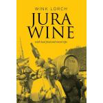 Jura Wine With Local Food And Travel Tips Wink Lorch